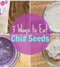 Chia Seeds: 3 Easy Ways To Add Them To Your Diet Video